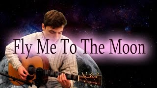Fly Me To The Moon - Acoustic Cover - Frank Sinatra