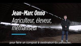 A la rencontre des acteurs du monde agricole : Jean Marc Onno