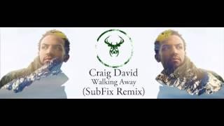 Craig David - Walking Away (SubFix Remix)