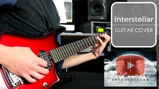 Hans Zimmer Interstellar Main Theme - GUITAR COVER