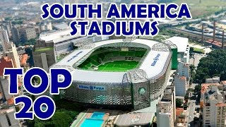 TOP 20 Most Beautiful Stadiums in South America / Estadios más bonitos de América del Sur