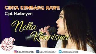 Cinta Kembang Rawe - Nella Kharisma