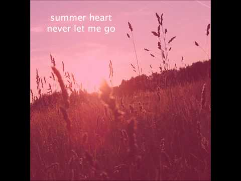 summer-heart-please-stay-thecosmicinterlude