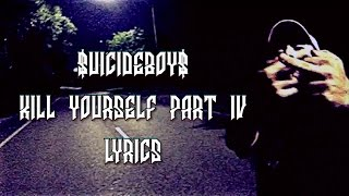 $UICIDEBOY$ – KILL YOURSELF PART IV LYRICS