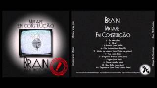 2  - BRAIN  - MC'S !