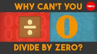 Why can't you divide by zero? - TED-Ed width=