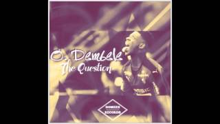 The Question - Ousmane Dembele (freestyle)