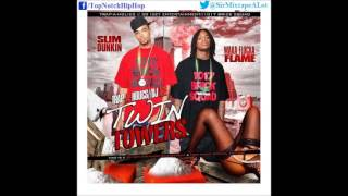 Slim Dunkin - Take Off (Feat. Wooh Da Kid) [Twin Towers]