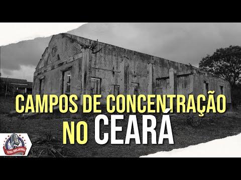 Campos de concentração no Ceará