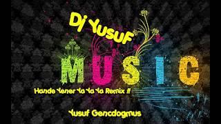 Dj YusuF - [Hande Yener Ya Ya Ya Remix] !!