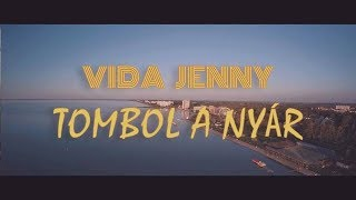 Vida Jenny - ☼ Tombol a nyár ☼ ( Official music video )