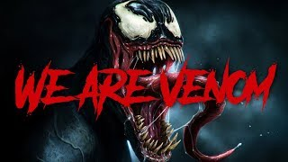 Venom Rap - We Are Venom (Marvel Comics) | Daddyphatsnaps