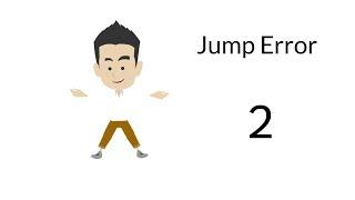 Jump Error 2