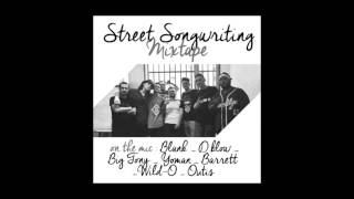 Blank Outis D BLow Barret Yoman  - The square cypher___ Street Songwriting Mixtape