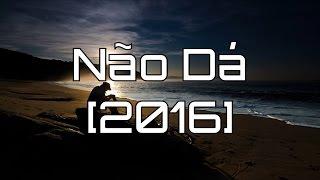Tji - Não Dá [2016]