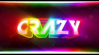 INTRO PARA CrAzY Gamer - Papuh TM (APOYEN LA MUSICA!!!)