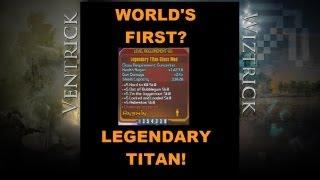 BL2: LIVE! World's First Legendary Titan? (Borderlands 2 Ultimate Upgrade Pack 2)