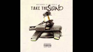 Richboi G - Take The Stand Feat Koly P (Prod. By Gold Ru$h)