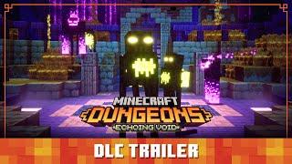Minecraft Dungeons Echoing Void launch trailer
