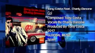 Tony Costa Feat. Charly Danone - Go!