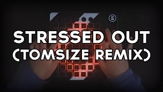 Twenty One Pilots - Stressed Out (Tomsize Remix) | Launchpad Cover