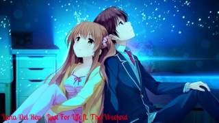 Nightcore - Lana Del Rey - Lust For Life ft. The Weeknd
