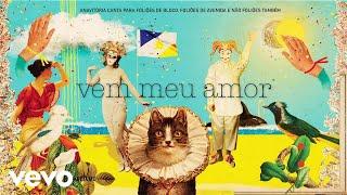 Anavitória - Vem Meu Amor (Audio)