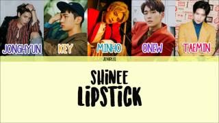 SHINee - Lipstick [Han/Rom/Eng] Picture + Color Coded Lyrics