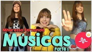 Nomes das Músicas que a Mharessa Fernanda usa no Musical.ly - Parte 1