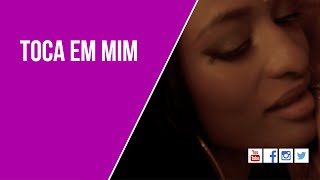 Telma Lee - Toca em Mim [Official Video]