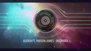 Audien ft. Parson James - Insomnia
