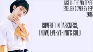 [ENGLISH COVER] 「NCT U」 The 7th Sense 【Pep】