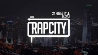 Bazanji - 21 Freestyle