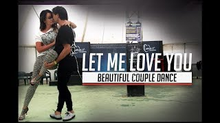 Let Me Love You / Don't Wanna Know Couple Dance