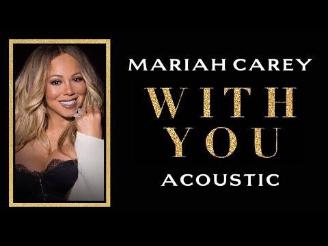 With You de Mariah Carey Letra y Video