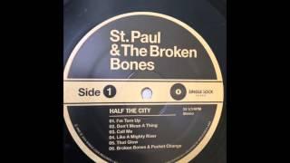 St. Paul & the Broken Bones - Call Me