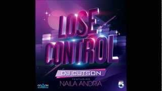 """DJ CUTSON FEAT. NAILA ANDRIA """" LOSE CONTROL """" Preview"""