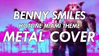 Benny Smiles - Hotline Miami Theme Metal Cover