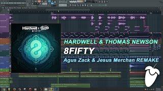 Hardwell & Thomas Newson - 8Fifty (Original Mix) (FL Studio Remake + FLP)