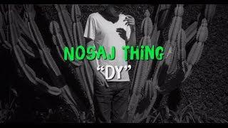 Nosaj Thing - Dy (Modeselektion Vol. 03 - 02 )