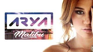 Miley Cyrus - Malibu (Arya Remix)