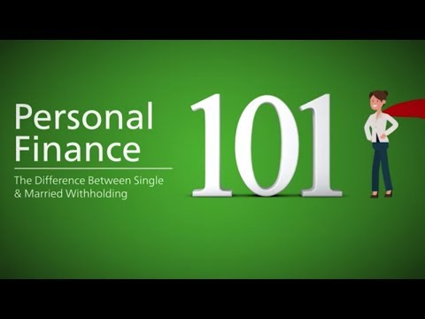 Personal Finance 101: The Difference Between Single & Married Withholding