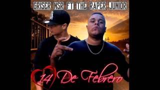 14 De Febrero - Griser Nsr FT The Raper Junior (Magistral Pro)