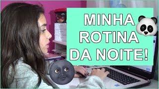 MINHA ROTINA DA NOITE ! Bela Almada