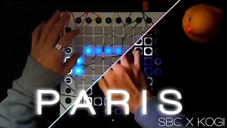 [Remake] The Chainsmokers - PARIS (Beau Collins Remix)   Launchpad Cover [SBC X KOGI]