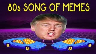 The 80s Song of Memes (1K SUB SPECIAL)