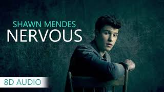 Shawn Mendes - Nervous | 8D Audio || Dawn of Music ||