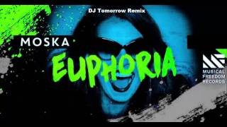 Moska Euphoria (DJ Tomorrow remix) ( Preview)