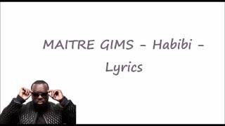 MAITRE GIMS - Habibi - Lyrics