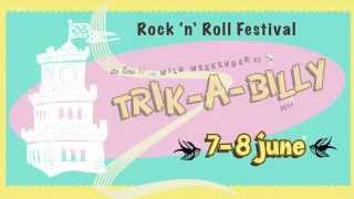 Trik-A-Billy Wild Weekender June 2014